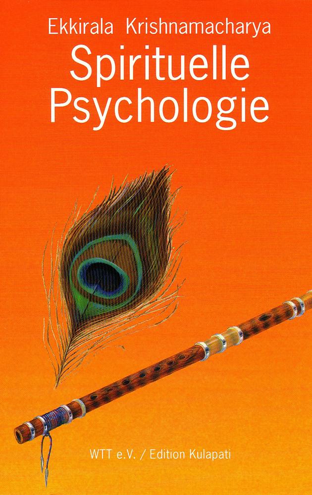 Spirituelle Psychologie - Ekkirala Krishnamacharya