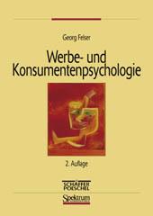 Werbe- und Konsumentenspsychologie. Eine Einfüh...