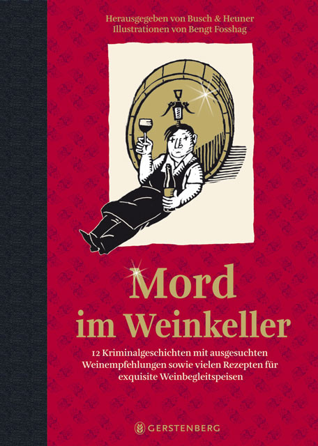 Mord im Weinkeller: 12 Kriminalgeschichten - Andrea C. Busch