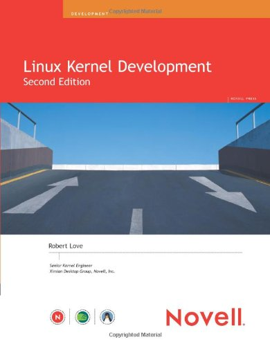 Linux Kernel Development. (Novell Press) - Robe...