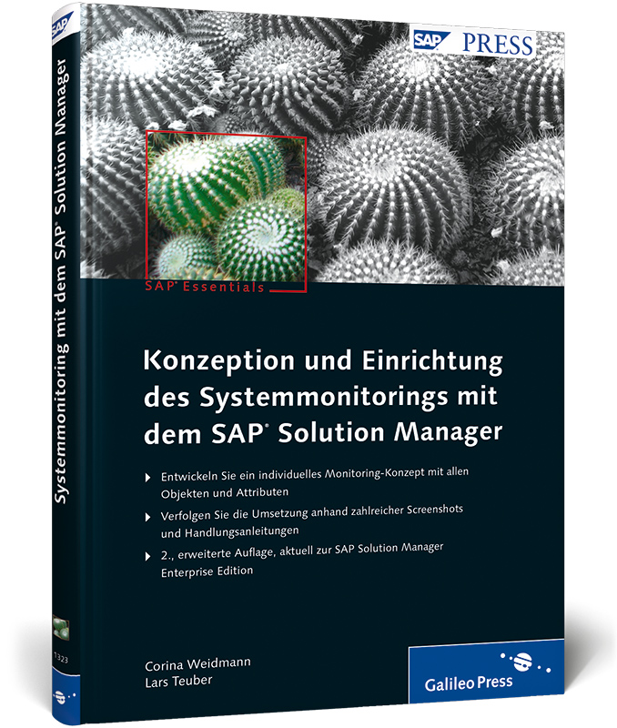Konzeption und Einrichtung des Systemmonitorings mit dem SAP Solution Manager (SAP PRESS) - Corina Weidmann