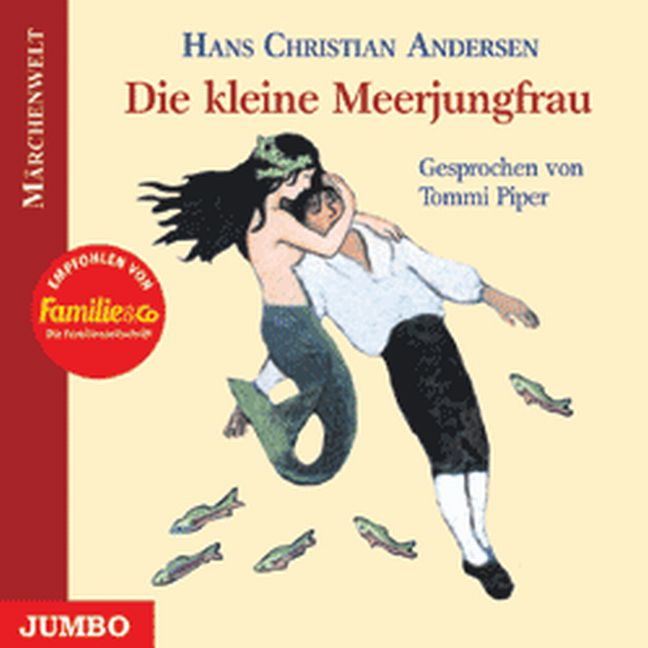 Die kleine Meerjungfrau. CD - Hans Chr. Andersen
