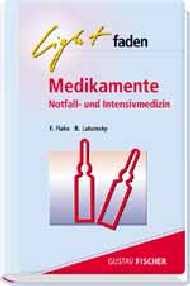 Lightfaden Medikamente. Notfall- und Intensivme...
