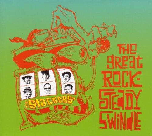the Slackers - The Great Rock-Steady Swindle