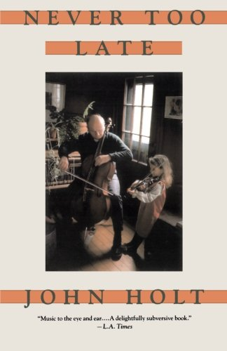 Never Too Late: My Musical Life Story - John Ca...