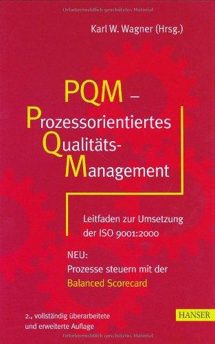 PQM - Prozessorientiertes Qualitätsmanagement: ...