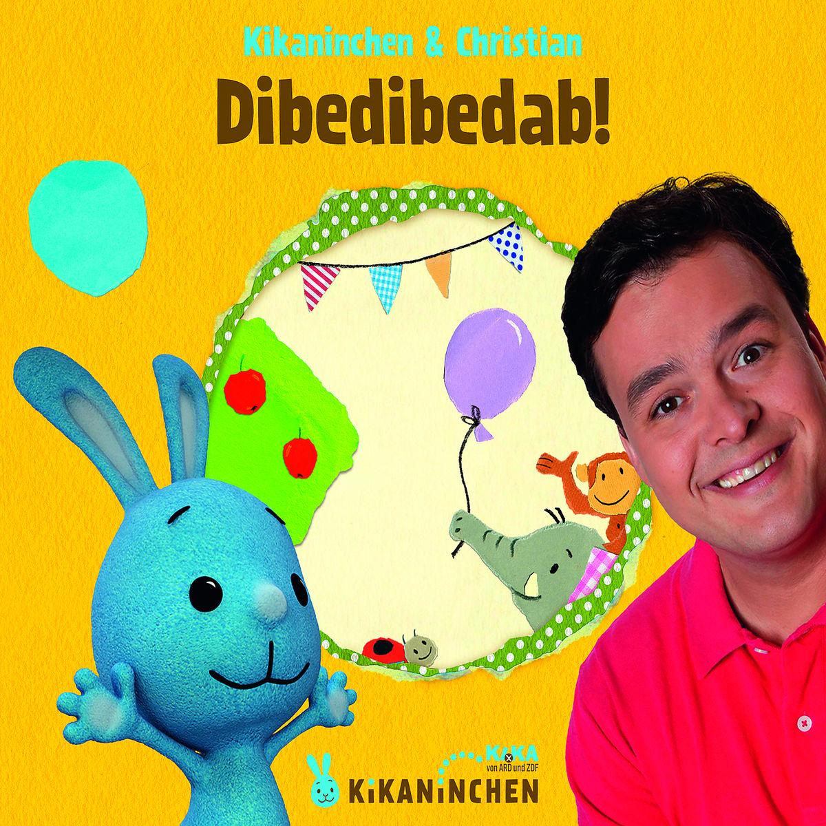 Kikaninchen & Christian - Dibedibedab!
