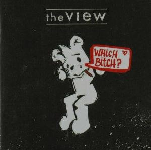 View - Which Bitch