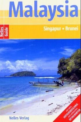 Malaysia. Nelles Guide