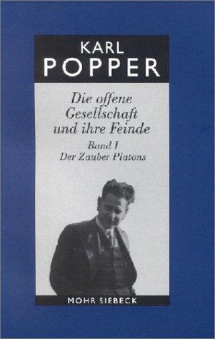 Gesammelte Werke 5: Die offene Gesellschaft und ihre Feinde, Band 1: Der Zauber Platons - Karl R. Popper