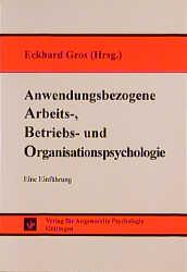 Anwendungsbezogene Arbeits-, Betriebs- und Orga...