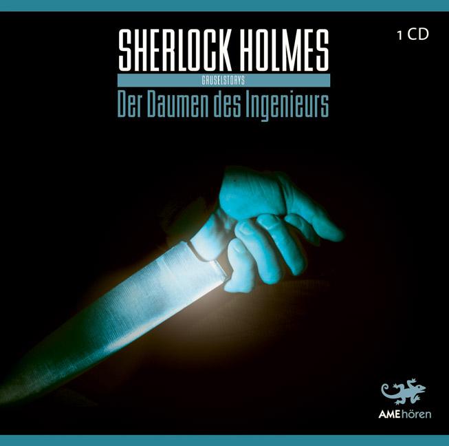 Sherlock Holmes. Der Daumen des Ingenieurs. CD ...
