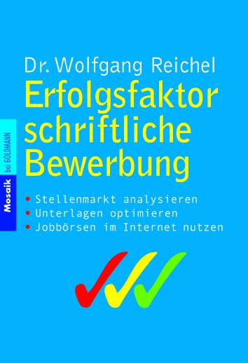 Erfolgsfaktor schriftliche Bewerbung - Wolfgang...