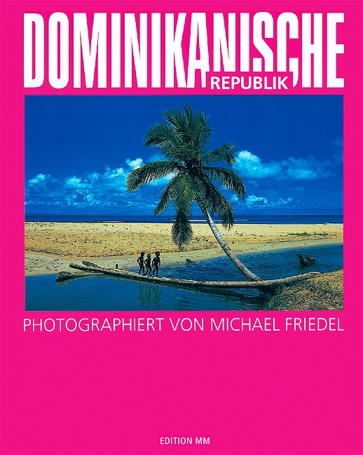 Dominikanische Republik - Michael Friedel