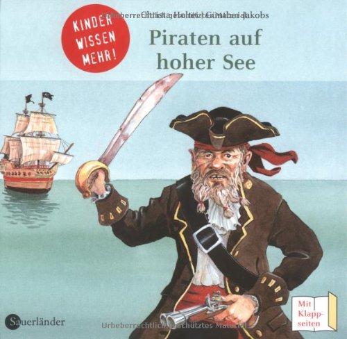 Piraten auf hoher See: Kinder wissen mehr! - Ch...