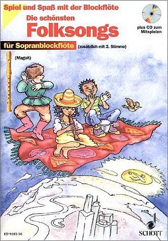 Die schönsten Folksongs: Für Sopranblockflöte (zusätzlich mit 2. Stimme) - Hans Magolt
