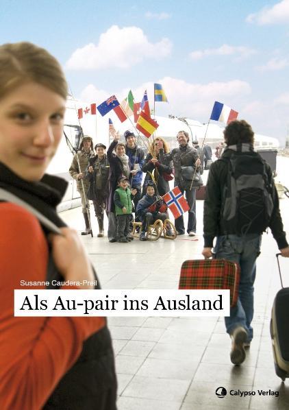 Als Au-pair ins Ausland - Susanne Caudera-Preil