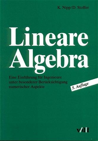 Lineare Algebra. Eine Einführung für Ingenieure...