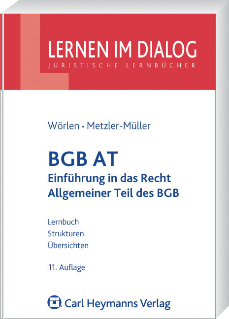 BGB AT: Einführung in das Recht und Allgemeiner Teil des BGB - Karin Metzler-Müller
