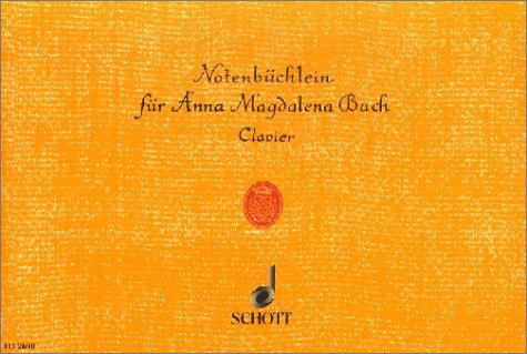 Notenbuechlein Fuer Anna Magdalena Bach. Klavier
