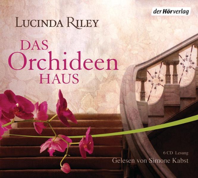 Das Orchideenhaus - Lucinda Riley
