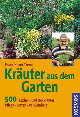 Kräuter aus dem Garten: 500 Küchen- und Heilkrä...