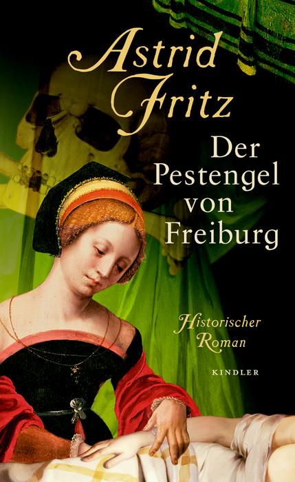 Der Pestengel von Freiburg - Astrid Fritz