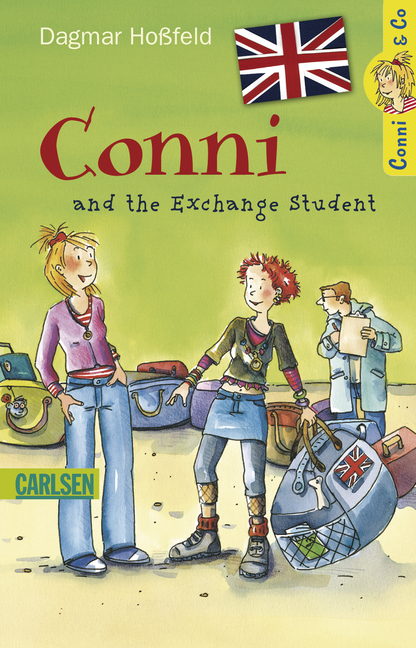 Conni & Co: Conni and the Exchange Student - Dagmar Hoßfeld