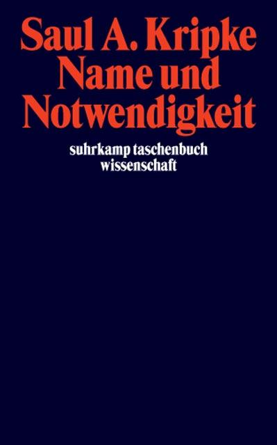 Name und Notwendigkeit (suhrkamp taschenbuch wissenschaft) - Saul A. Kripke