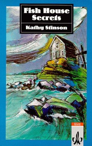 Fish House Secrets. (Lernmaterialien) - Kathy S...