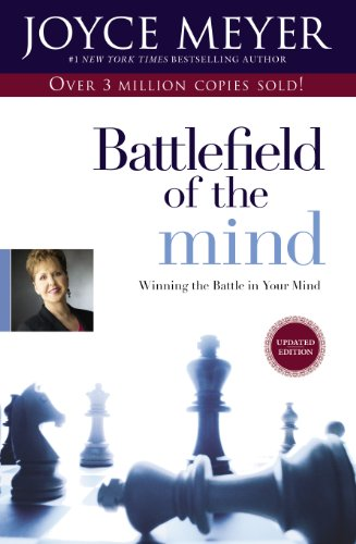 Battlefield of the Mind: Winning the Battle in ...