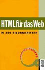 HTML für das Web. In 350 Bildschritten. Visual ...