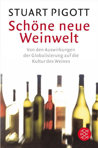 Schöne neue Weinwelt: Von den Auswirkungen der ...