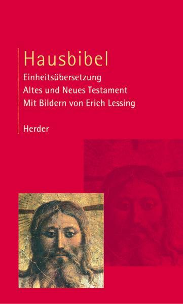 Hausbibel: Einheitsübersetzung des Alten und Ne...