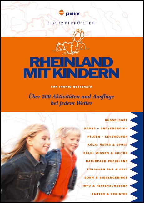 Rheinland mit Kindern: Über 500 Aktivitäten und...