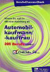 Berufs-Chancen-Check, Automobilkaufmann / Autom...