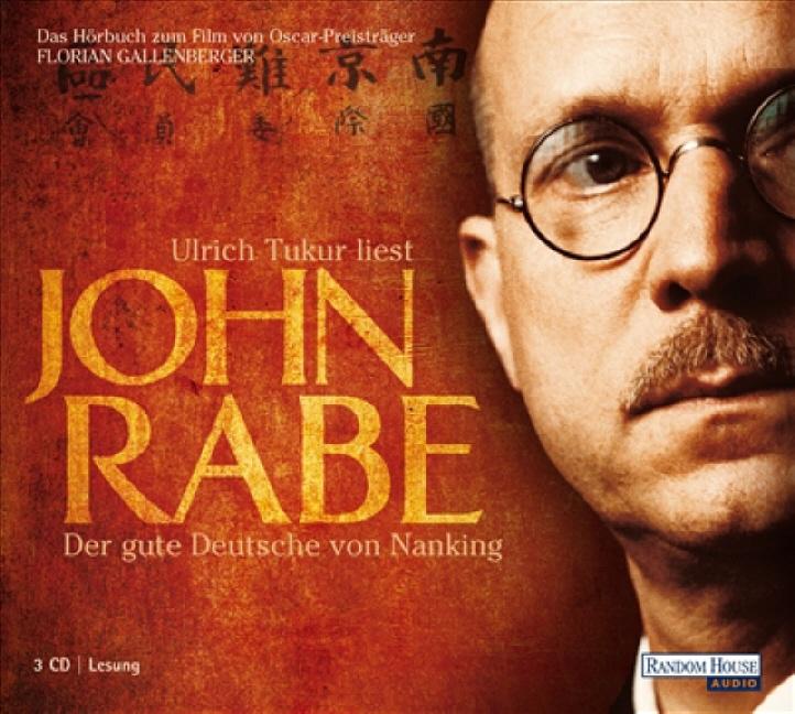 John Rabe - Der gute Deutsche von Nanking - - J...