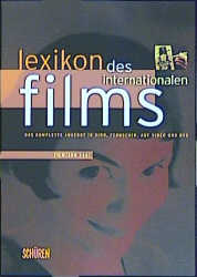 Lexikon des Internationalen Films. Filmjahr 200...
