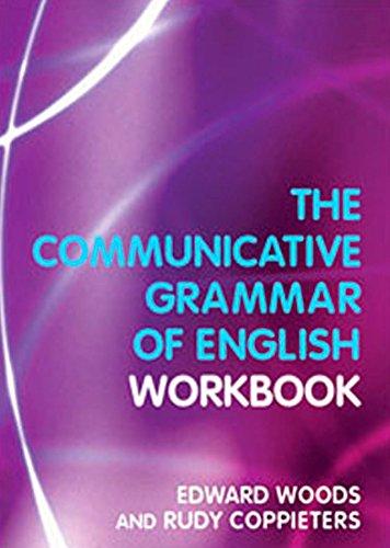 The Communicative Grammar of English Workbook - Edward Woods