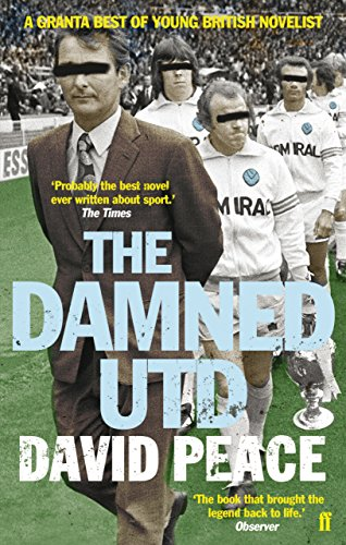 Damned Utd - David Peace