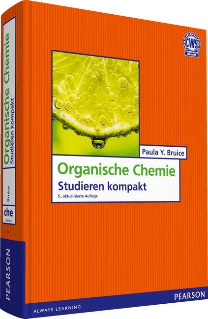Organische Chemie: Studieren kompakt - Paula Y. Bruice [5. Auflage 2011]