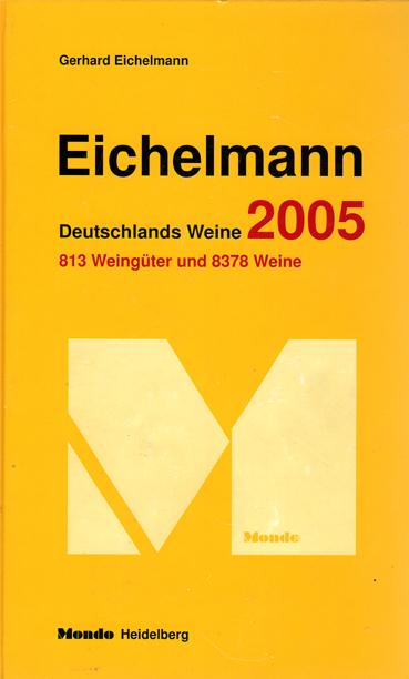 Deutschlands Weine 2005. 813 Weingüter und 8378...