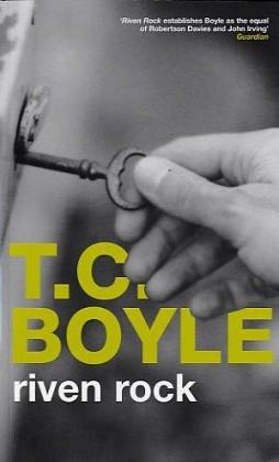 Riven Rock - Tom Coraghessan Boyle