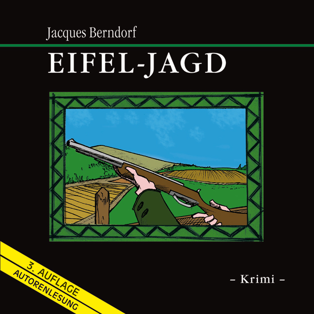 Eifel-Jagd - Jacques Berndorf