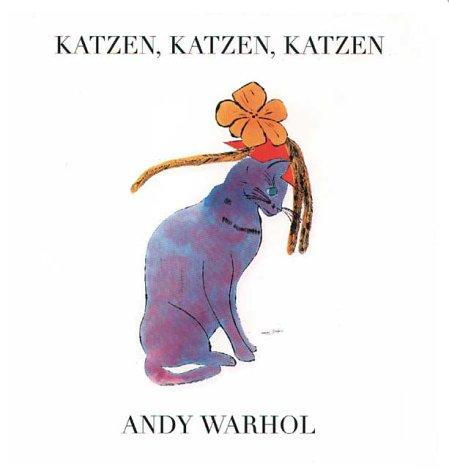 Katzen, Katzen, Katzen - Andy Warhol