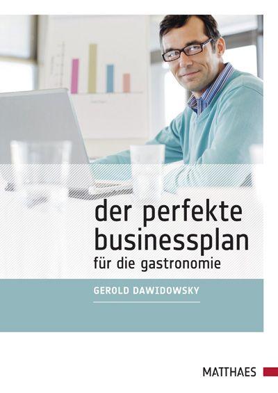 Der perfekte Businessplan für die Gastronomie -...