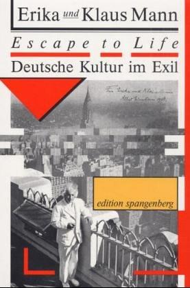 Escape to Life. Deutsche Kultur im Exil - Erika Mann