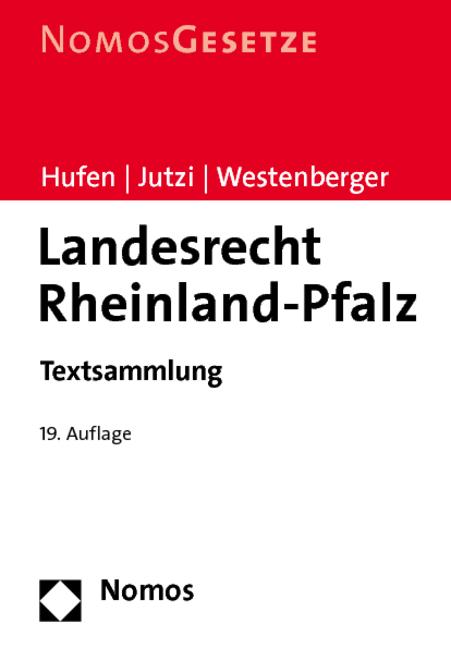 Landesrecht Rheinland-Pfalz: Textsammlung. Rech...