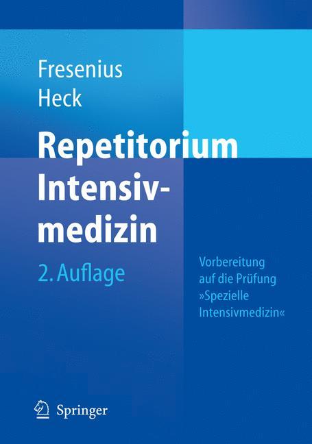 Repetitorium Intensivmedizin. Vorbereitung auf ...