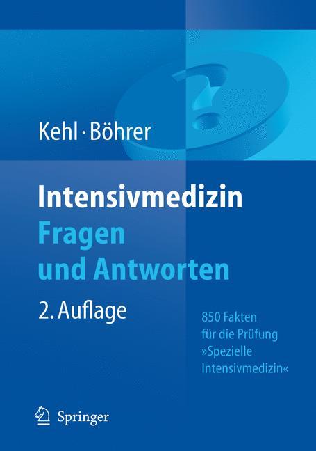 Intensivmedizin Fragen und Antworten: 850 Fakte...